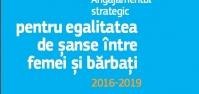 Strategia de angajament privind egalitatea de șanse între femei și bărbați 2016 – 2019